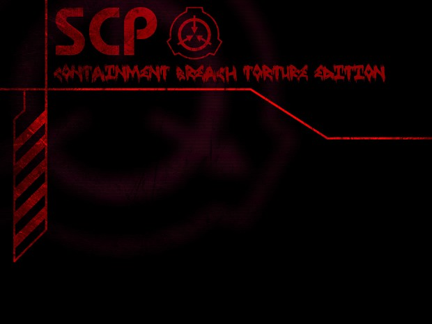 SCP: Containment Breach: Torture Edition v0.6