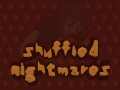 Shuffled Nightmares - Android - v2.0.2 - Demo