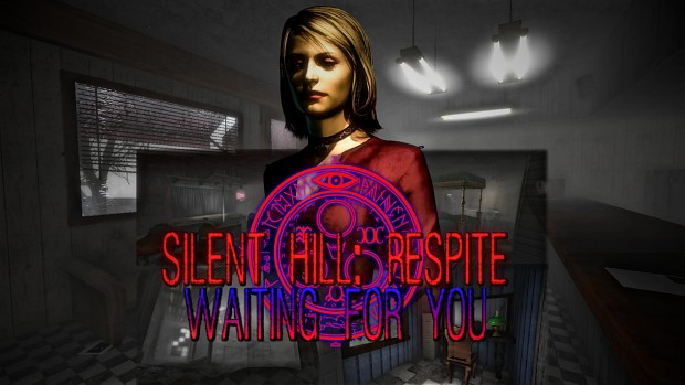 Silent Hill: Respite -Waiting For You- [Beta]