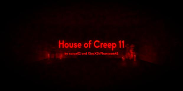 House of Creep 11 v1.1