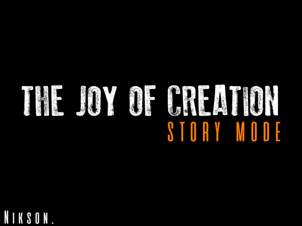 The Joy of Creation Story Mode