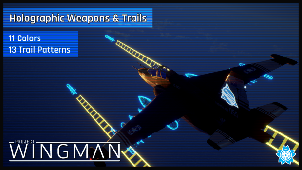 Holographic Weapons & Trails