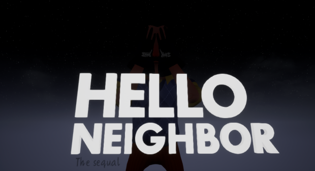 (April fools) Hello Neighbor: The Sequal - Final release