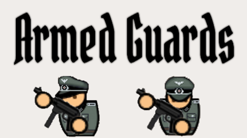 POW Armed Guards Variable