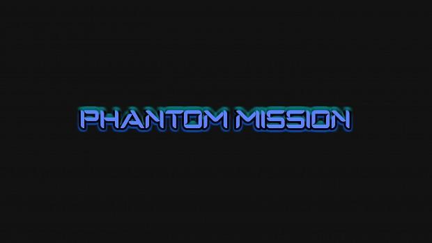 PHANTOM MISSION