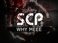 SCP   WHY MEEE 1 0 0