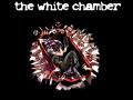 the white chamber 1.7