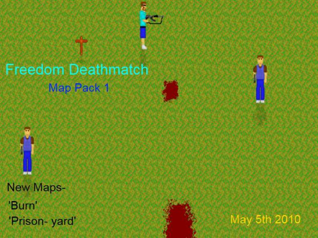 Freedom Deathmatch- V-1.0 (Map Pack 1)