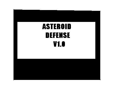 ASTEROID DEFENSE V1.0