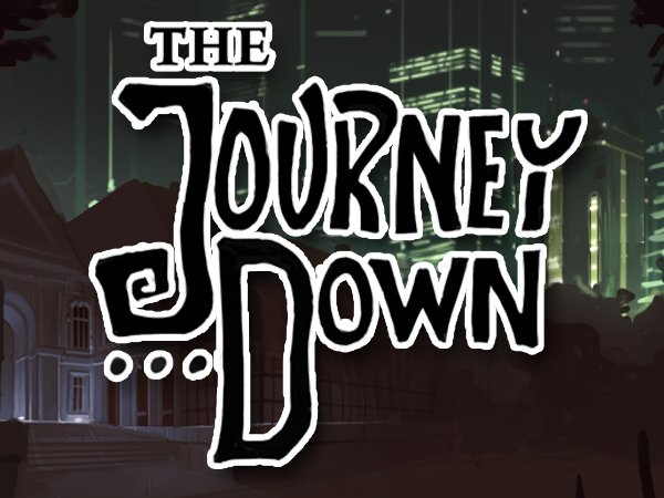 The Journey Down: Over the edge