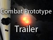 Combat Prototype trailer