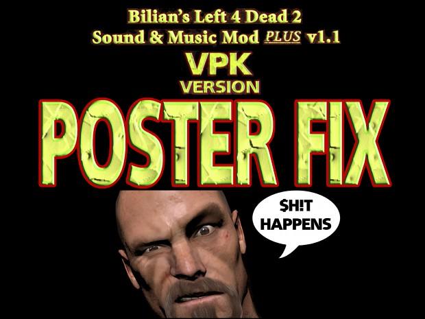 POSTER FIX For VPK v1.1 Of Bilian's L4D2 S&M Mod