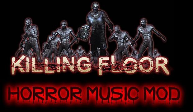 Killing Floor Horror Music Mod
