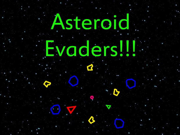 Asteroid Evaders! Alpha Fixed Installer