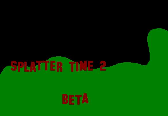 Splatter time 2 BETA 2.0