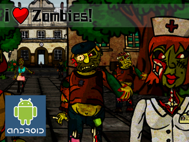 I Love Zombies FREE for Android (v 1.0)