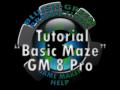 """Tutorial """"Basic Maze"""" GM 8 Pro v1"""