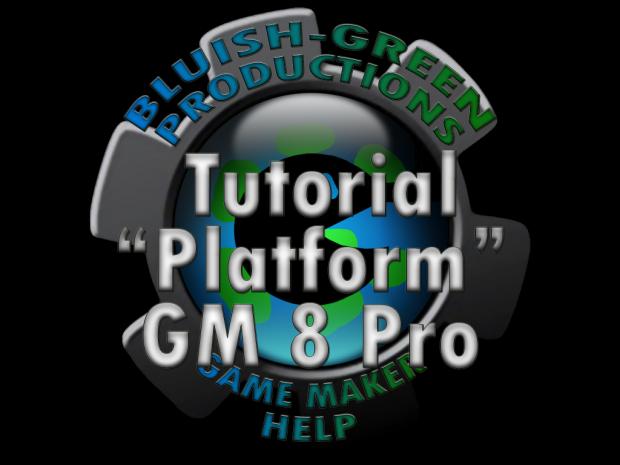 "Tutorial ""Platform"" GM 8 Pro v1"