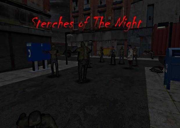 Stenches of The Night 1-The Nightmare Begins
