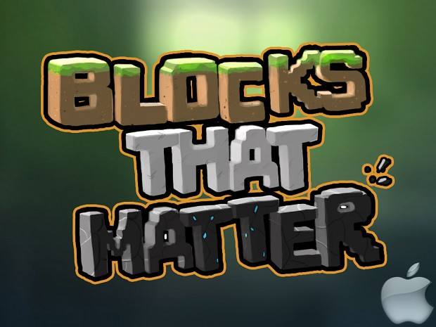 Blocks That Matter - Playable Demo Mac