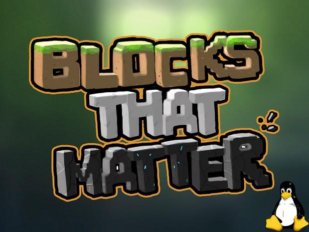 Blocks That Matter - Playable Demo Linux