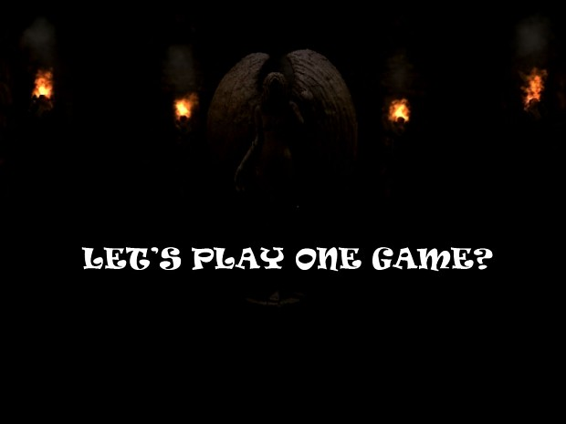 Let's play one game? 1.1