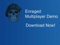 Enraged Multiplayer Demo
