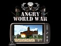 Angry World War 2 v1.0 (BETA) for Android 2.2