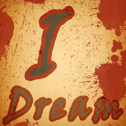 I Dream V1.0