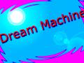 Dream Machine 0.1 Alpha