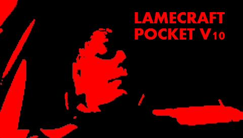 Lamecraft Pocket edition v10