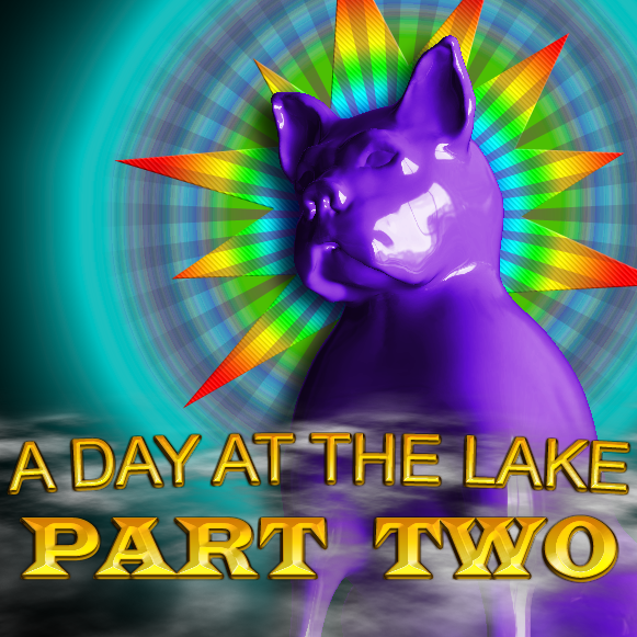 A Day at the Lake - Part 2