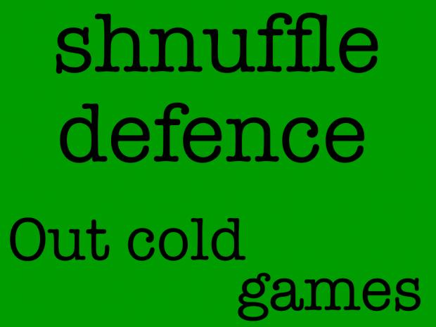 Shnuffle Defence v0.2.1