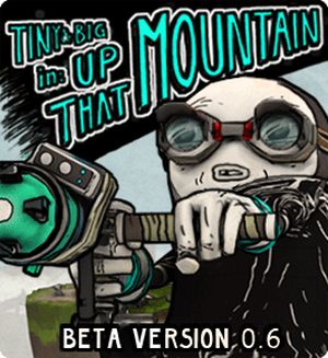 Tiny & Big - Up that Mountain (Linux)