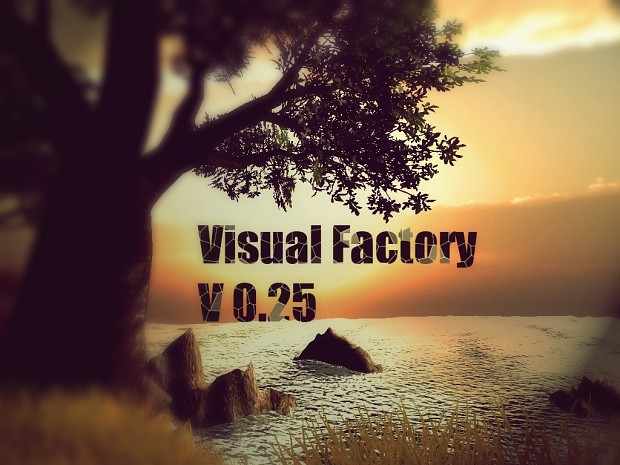 Visual Factory  v0.25