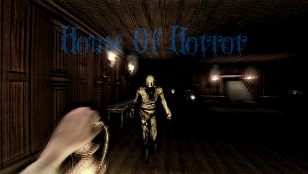 House Of Horror Version 0.1