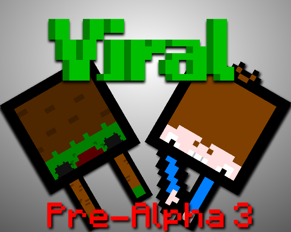 Viral: Pre-Alpha 3