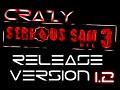 CRAZY Serious Sam 3: BFE Mod (Ver 1.2)