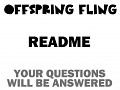 Offspring Fling Readme