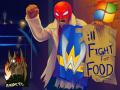 Will Fight for Food Windows Demo!