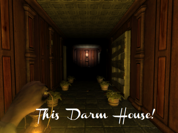 This Darn House! [OUTDATED]