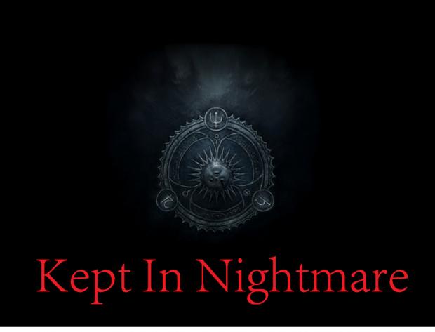 Kept in Nightmare