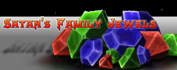 Satan's Family Jewels