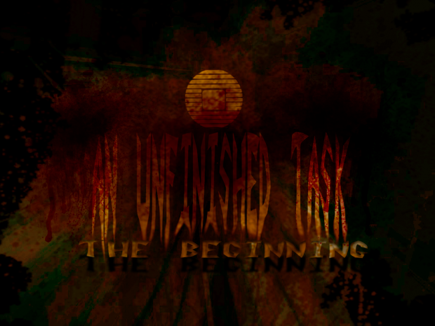 An Unfinished Task: The Beginning 2.0