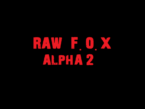 Raw F.O.X ALPHA 2(Mac)
