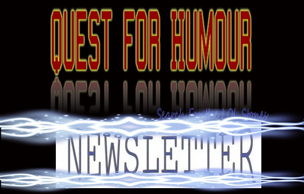 Quest For Humour Newsletter