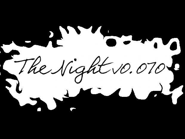 The Night v0.070