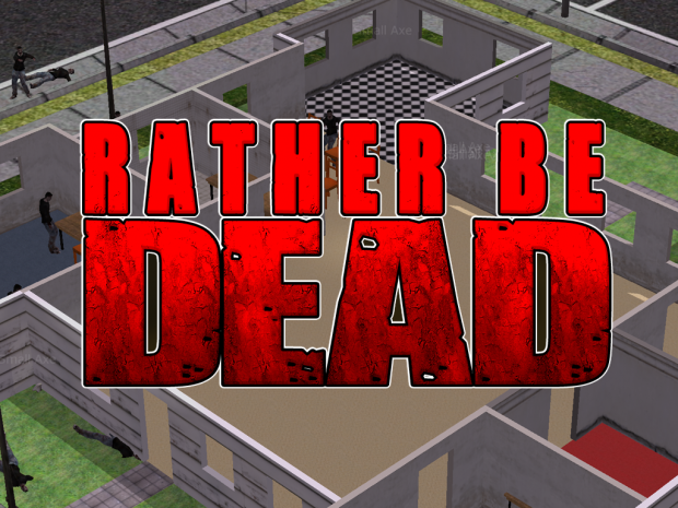 Rather Be Dead installer
