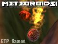 Meteoroids!