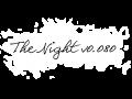 The Night v0.080